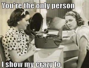 show my crazy